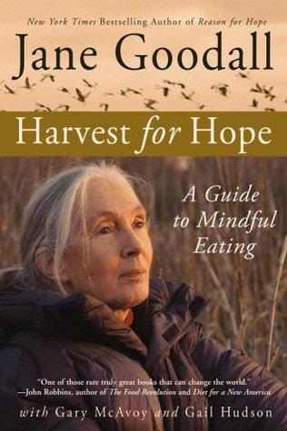 Jane Goodall a Harvest for Hope