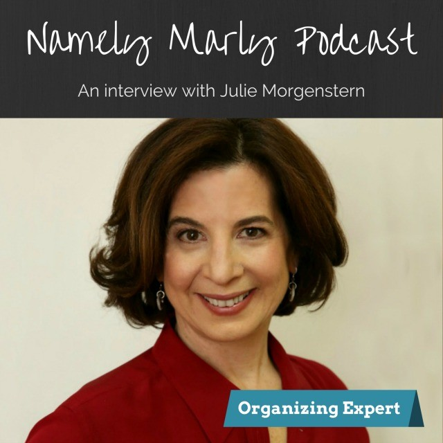 Julie Morgenstern Organizing and Time Management Guru and guest on the Namely Marly Podcast