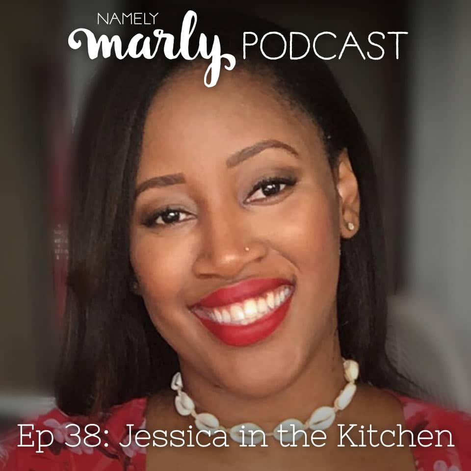 Today on the Namely Marly Podcast, I'm talking with Jessica of Jessica in the Kitchen about transitioning to a vegan diet, how to cook vegan meals, farmers markets, the ugly vegetable movement, awesome plant-based substitutes for meat, and more!