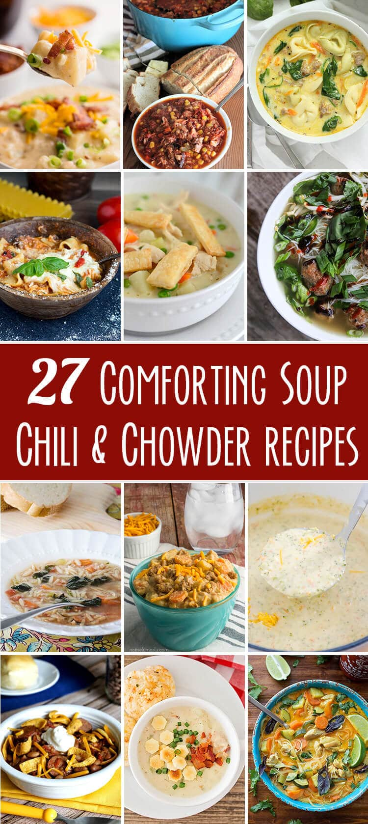 Celebrate National Soup Day with these 27 (and then some) comforting soup and chili and chowder recipes!