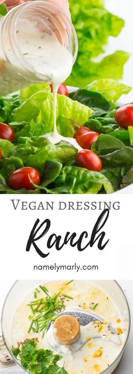 A collage of photos shows dressing being poured over a salad on the top and the dressing ingredients in a food processor bowl at the bottom. The text in between reads: Vegan Ranch Dressing.