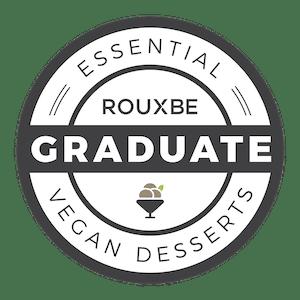 Rouxbe Vegan Desserts Graduate badge