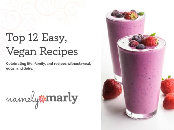 Thumbnail image of the Top 12 Easy Vegan Recipes ebook
