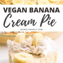 A collage of two photos shows vanilla pudding being poured over a pie with sliced bananas on top on the top. The bottom image has a slice of banana cream pie on a plate. The text between the images reads, Vegan Banana Cream Pie.